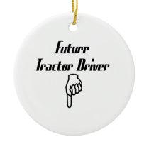 Future Tractor Driver Tractor Gifts Ceramic Ornament