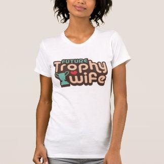 Future Trophy Wife T Shirts