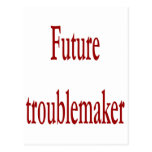 Future Troublemaker Post Card