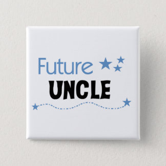 Future Uncle T-shirts and Gifts Pinback Button