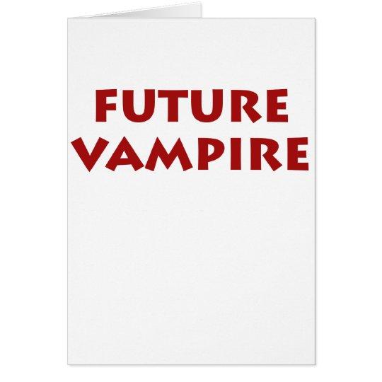 Future Vampire Card