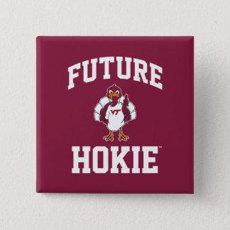 Future Virginia Tech Hokie Button