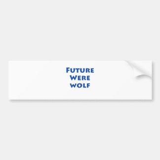 Future Werewolf Car Bumper Sticker