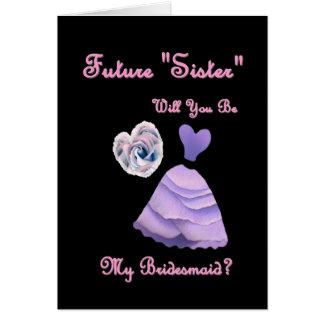 Futuro-Hermana-en-Ley - sea mi dama de honor Felicitaciones