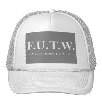 FUTW….Yo y Desting consiguieron una fecha Gorras De Camionero