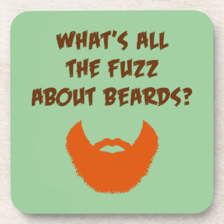 Fuzz About Beards Drink Coaster