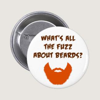 Fuzz About Beards Pinback Button