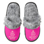[Crown] keep calm it's my birthday bitch!  (Fuzzy) Slippers Pair Of Fuzzy Slippers