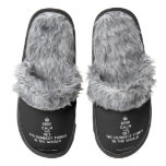 [Crown] keep calm and get the dumbest things in the world  (Fuzzy) Slippers Pair Of Fuzzy Slippers