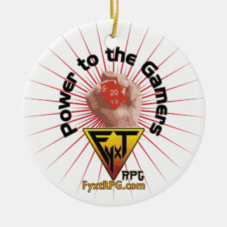 Fyxt RPG Power to the Gamers Ceramic Ornament