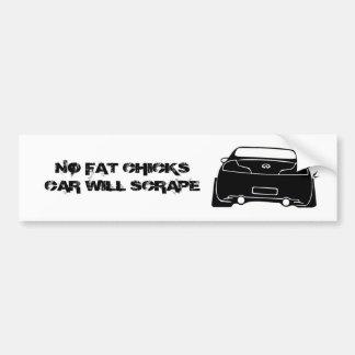g35 black, NO FAT CHICKS CAR WILL SCRAPE Bumper Sticker