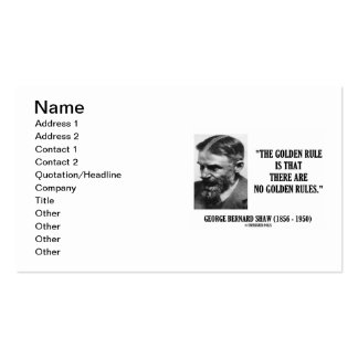 G. B. Shaw Golden Rule No Golden Rules Quote Business Card