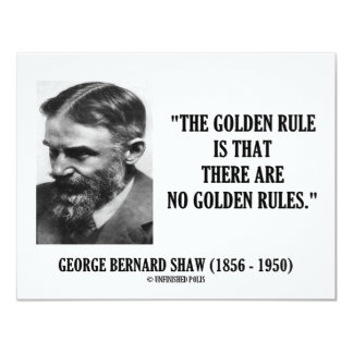 G. B. Shaw Golden Rule No Golden Rules Quote Card