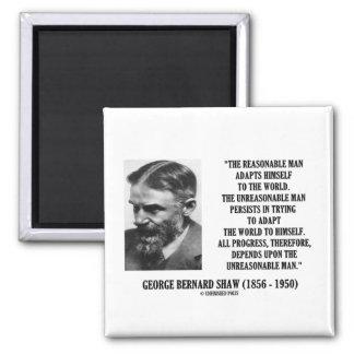 G. B. Shaw Progress Depends Upon Unreasonable Man 2 Inch Square Magnet