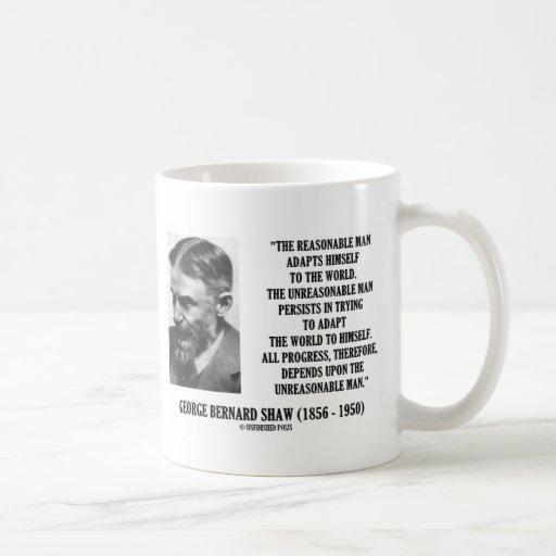 G. B. Shaw Progress Depends Upon Unreasonable Man Classic White Coffee Mug