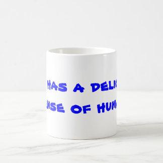 G_D has a delicious sense of humor Classic White Coffee Mug