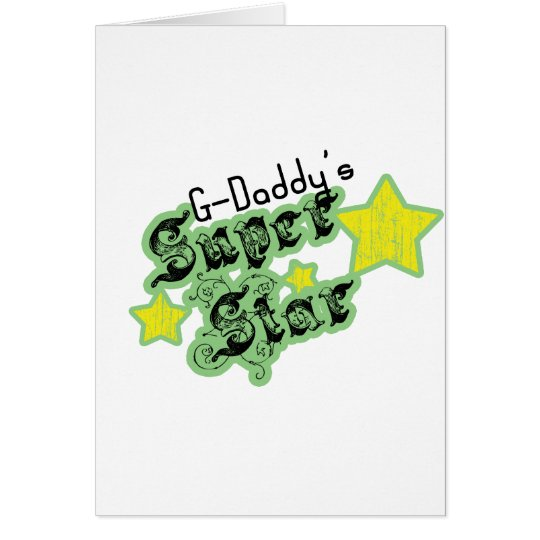 G-Daddy's Super Star Card