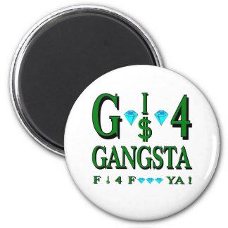 G es 4 Gangsta Imán Redondo 5 Cm