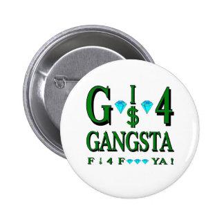 G es 4 Gangsta Pin Redondo De 2 Pulgadas