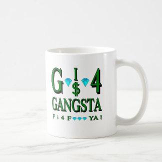 G es 4 Gangsta Taza