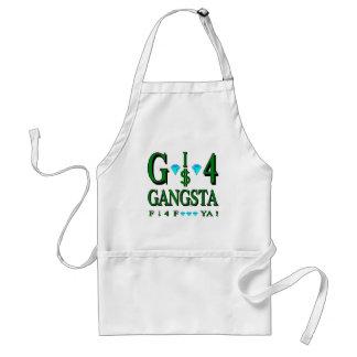 G is 4 Gangsta Adult Apron