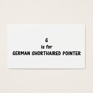 g is for German Shorthaired pointer Business Card
