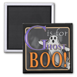 G Is For Ghost BOO! 2 Inch Square Magnet