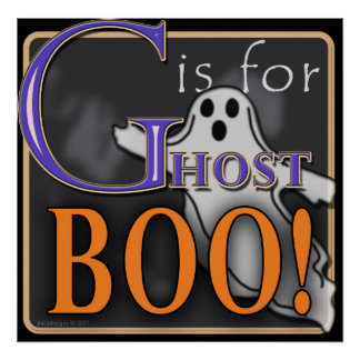 G Is For Ghost BOO! Poster