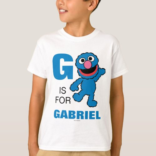 G is for Grover  Add Your Name T_Shirt