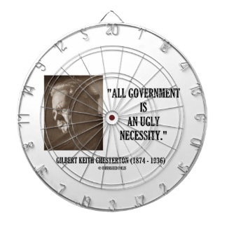 G.K. Chesterton All Government Is Ugly Necessity Dartboard