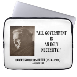 G.K. Chesterton All Government Is Ugly Necessity Laptop Sleeve