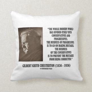 G.K. Chesterton Conservatives Progressives Mistake Pillow