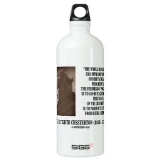 G.K. Chesterton Conservatives Progressives Mistake Water Bottle