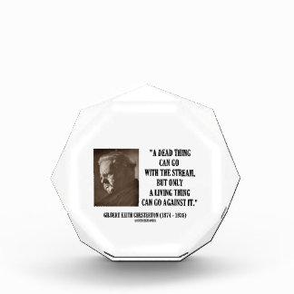 G.K. Chesterton Dead Thing Stream Living Thing Acrylic Award