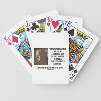 G.K. Chesterton Education Deadly Danger Seriously Bicycle Card Decks