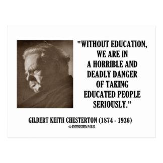 G.K. Chesterton Education Deadly Danger Seriously Postcard