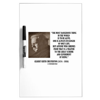 G.K. Chesterton Great Scheme Experiment Of Being Dry-Erase Board