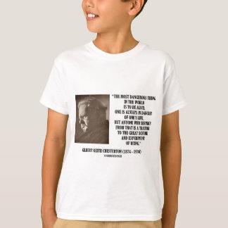 G.K. Chesterton Great Scheme Experiment Of Being T-Shirt