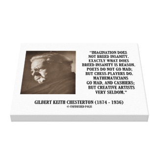 G.K. Chesterton Imagination Insanity Creative Canvas Print