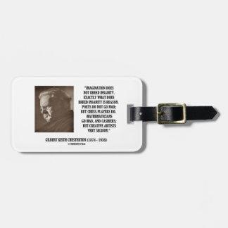 G.K. Chesterton Imagination Insanity Creative Luggage Tag