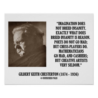 G.K. Chesterton Imagination Insanity Creative Poster