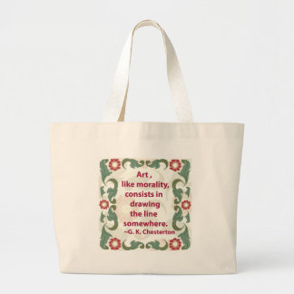 G. K. Chesterton on Art and Morality Large Tote Bag