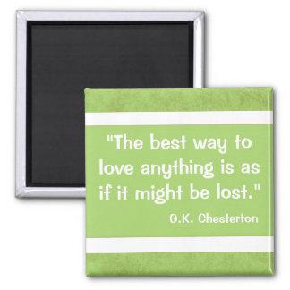 G K Chesterton Quote Refrigerator Magnet