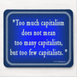 G. K. Chesterton Quote on Capitalism Mousepad
