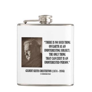 G.K. Chesterton Uninteresting Subject Uninterested Hip Flask