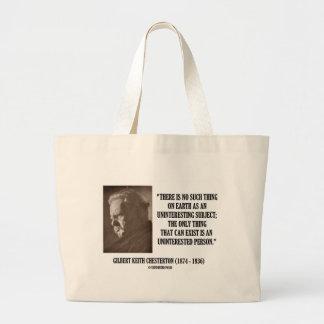 G.K. Chesterton Uninteresting Subject Uninterested Large Tote Bag