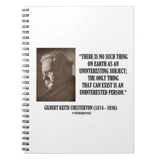 G.K. Chesterton Uninteresting Subject Uninterested Notebook