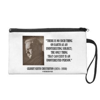 G.K. Chesterton Uninteresting Subject Uninterested Wristlet Purse
