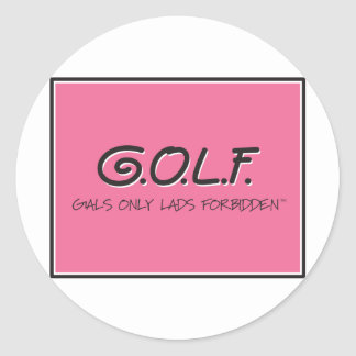 G.O.L.F. GALS ONLY LADS FORBIDDEN CLASSIC ROUND STICKER