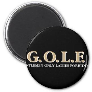 G.O.L.F GENTLEMEN ONLY LADIES FORBIDDEN MAGNET